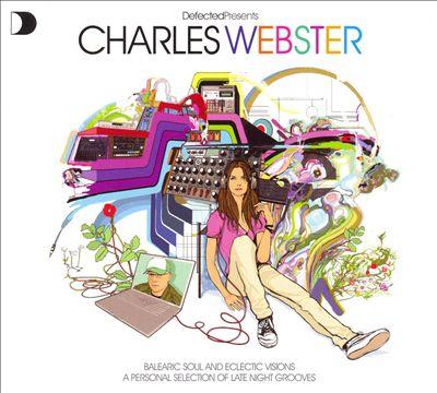 Defected Presents Charles Webster