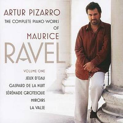 Maurice Ravel: The Complete Piano Works, Vol. 1