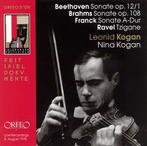 Leonid Kogan plays Beethoven, Brahms, Frank, Ravel