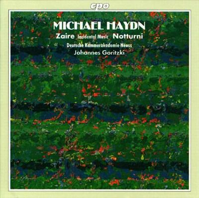 Michael Haydn: Zaire; Notturni