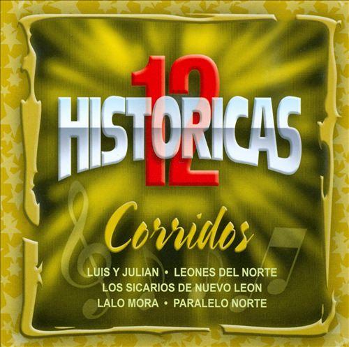 12 Historicas: Corridos