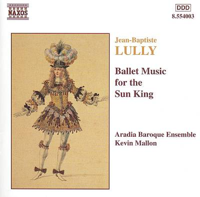 Lully: Ballet Music for the Sun King