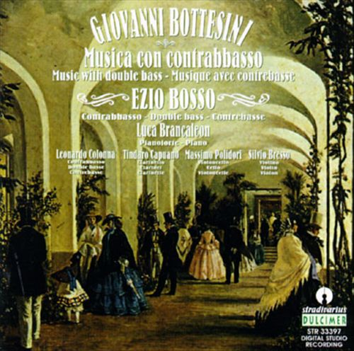 Bottesini: Music For Double Bass