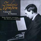 Frederic Mompou: Cançons & Danses