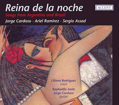 Reina de la noche: Songs from Argentina & Brazil