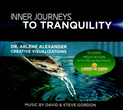 Inner Journeys To Tranquility