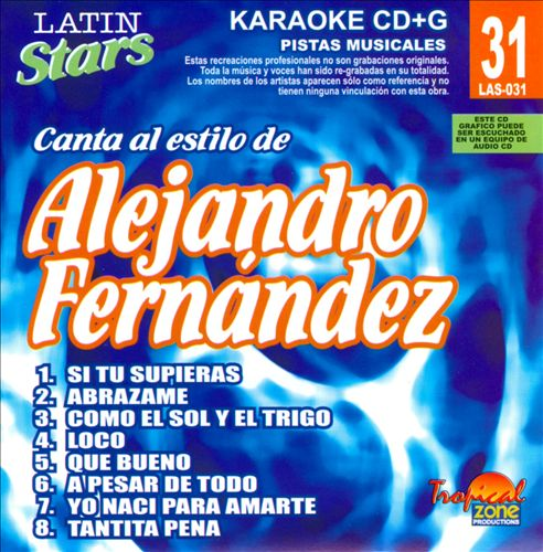Latin Stars Karaoke: Alejandro Fernandez