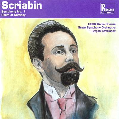 Scriabin: Symphony No. 1; Poem of Ecstasy