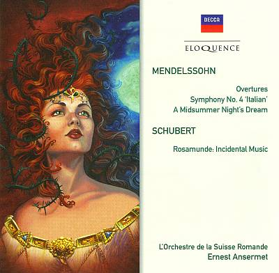 Mendelssohn: Overtures; Symphony No. 4; A Midsummer Night's Dream; Schubert: Rosamunde
