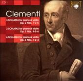 Clementi: Sonatas for Piano & Violin, Op. 2 Nos. 1, 3 & 5, Op. 3 Nos. 4-6 & Op. 4 Nos. 1-3
