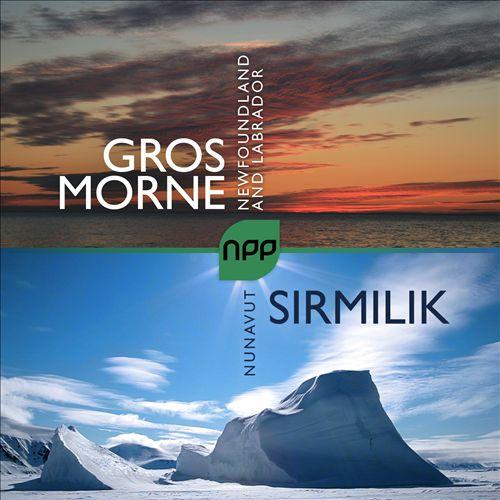 National Parks Project: Sirmilik / Gros Morne