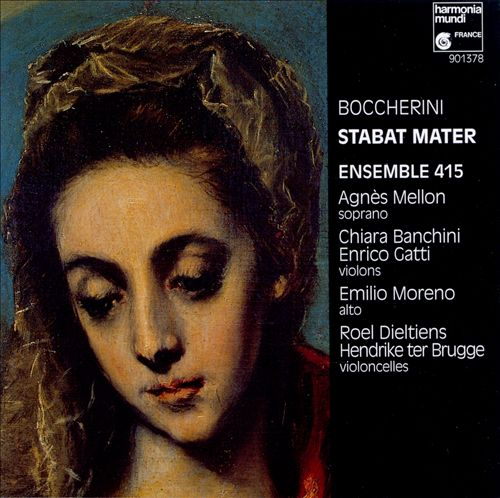 Luigi Boccherini: Stabat Mater, G 532/Quintette, Op 31 No 04, G 328
