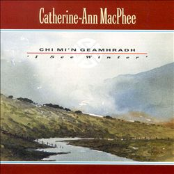 Chi Mi'n Geamhradh (I See Winter)
