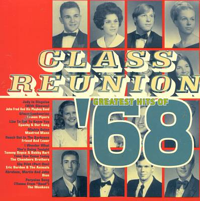 Class Reunion: The Greatest Hits of 1968