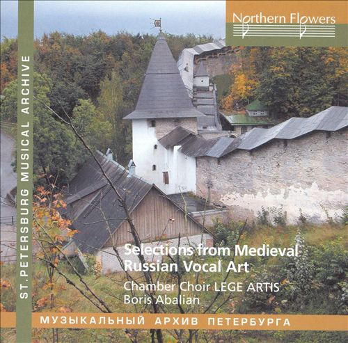 Selections from Medieval Russian Vocal Art