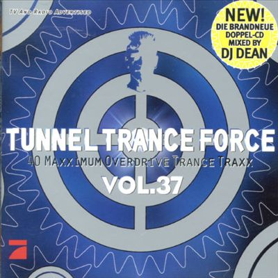 Tunnel Trance Force, Vol. 37