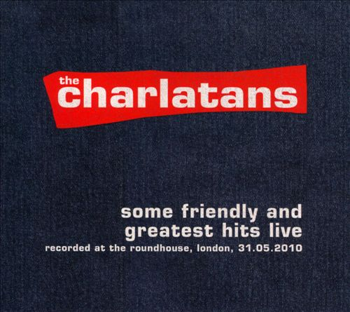 Some Friendly and Greatest Hits Live: Recorded at the Roundhouse, London, 31.05.2010
