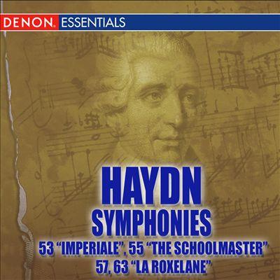 "Haydn: Symphonies Nos. 53 ""L'Impériale"", 55 ""The Schoolmaster"", 57, 63 ""La Roxelane"""