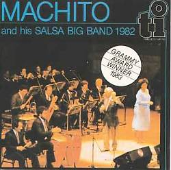 Machito and His Salsa Big Band 1982