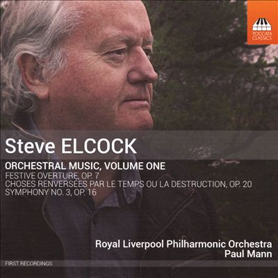 Steve Elcock: Orchestral Music, Vol. 1