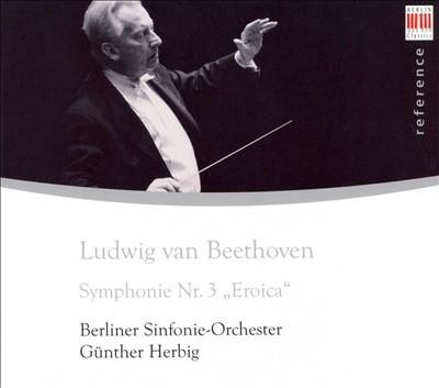 "Beethoven: Symphonie Nr. 3 ""Eroica"""
