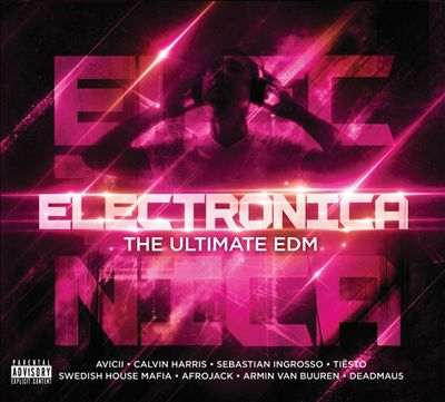 Electronica: The Ultimate EDM