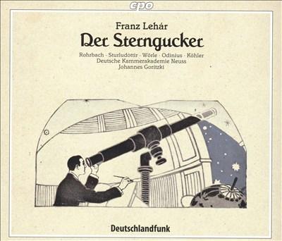 Lehár: Der Sterngucker