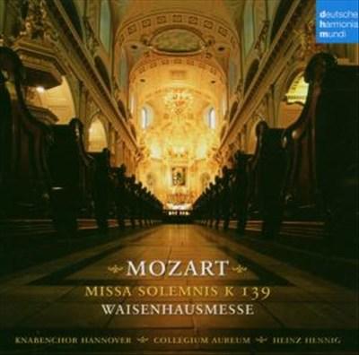 Mozart: Missa Solemnis K139