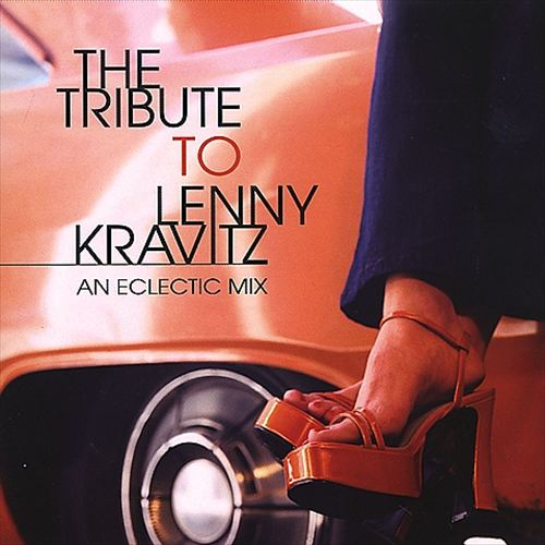 The Tribute to Lenny Kravitz: An Eclectic Mix