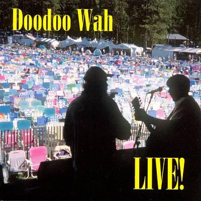 Doodoo Wah Live