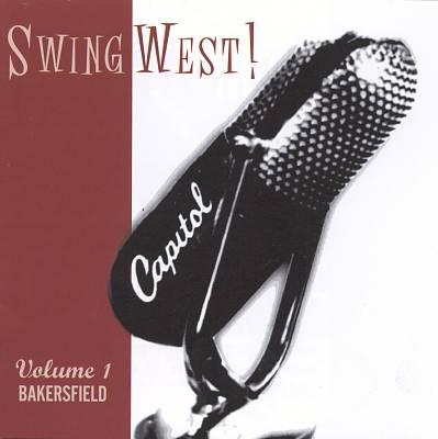 Swingwest!, Vol. 1: Bakersfield