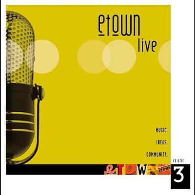 Etown Live, Vol. 3