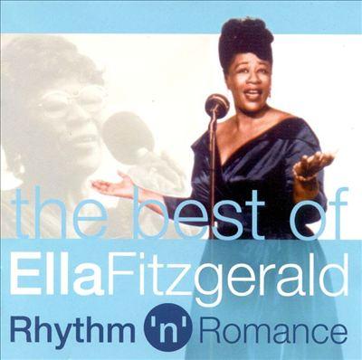 The Best of Ella Fitzgerald: Rhythm 'n' Romance