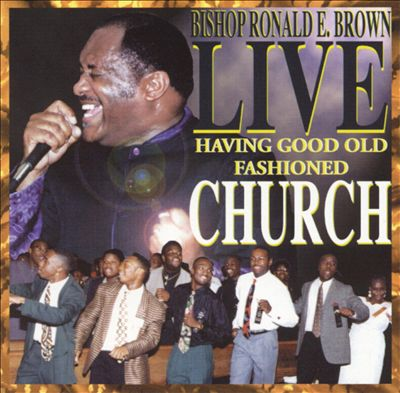 Live: Having Good Old Fashioned Church