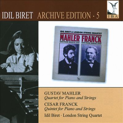 Idil Biret Edition, Vol. 5: Quartet for Piano & Strings