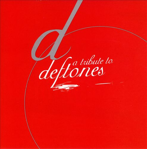 A Tribute to Deftones