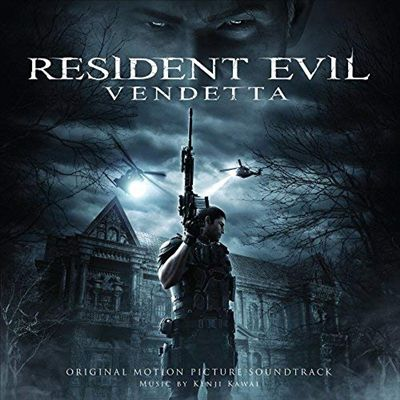 Resident Evil: Vendetta [Original Motion Picture Soundtrack]
