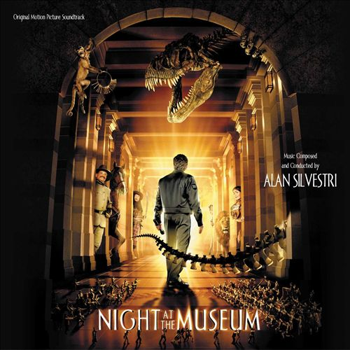 Night at the Museum [Original Motion Picture Soundtrack]