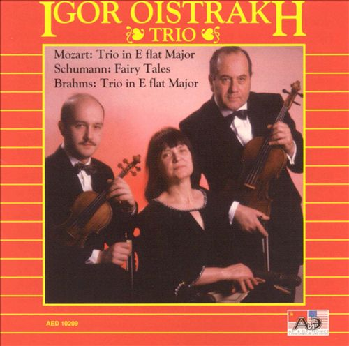 Igor Oistrakh Trio Plays Mozart, Schumann, Brahms