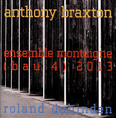 Ensemble Montaigne (BAU 4) 2013