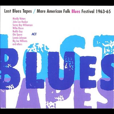 Lost Blues Tapes/More American Folk Blues Festival