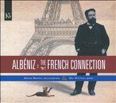 Albéniz: The French Connection