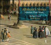 Albinoni's Venice: Venetian Flute Music
