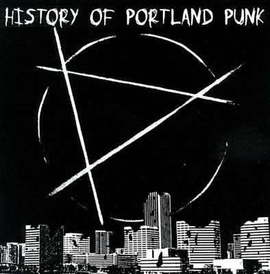 History of Portland Punk, Vol. 1