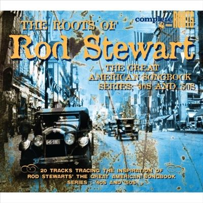 The Roots of Rod Stewart's Great American Songbook, Vol. 2