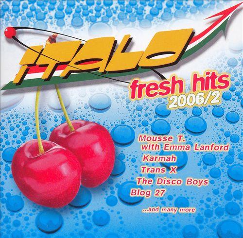 Italo Fresh Hits 2006, Vol. 2