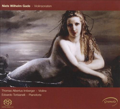 Gade: Violin Sonatas