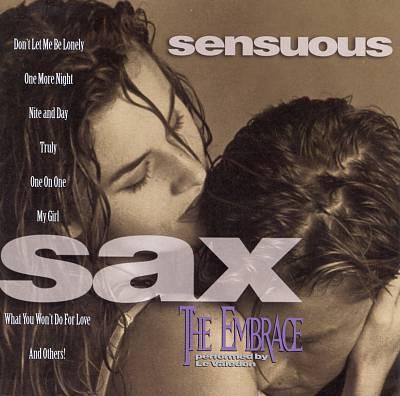 Sensuous Sax: The Embrace
