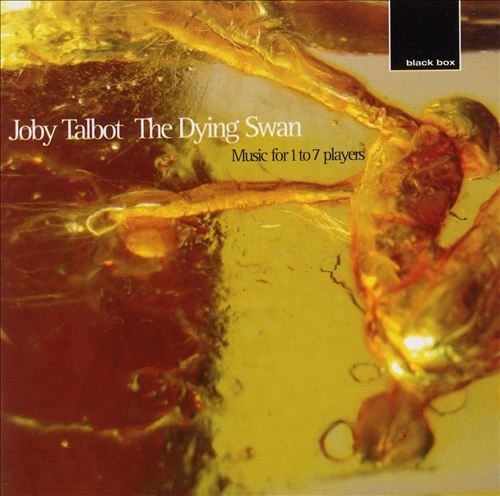 Joby Talbot: The Dying Swan