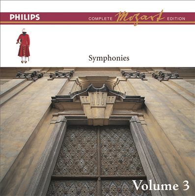 Mozart: The Symphonies, Vol. 3 [Complete Mozart Edition]